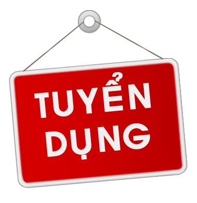THÔNG BÁO TUYỂN DỤNG (T6/2021)